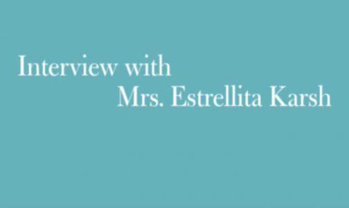 Video Interview with Mrs. Estrellita Karsh by MFA Boston