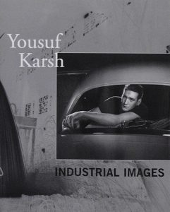 Yousuf Karsh: Industrial Images