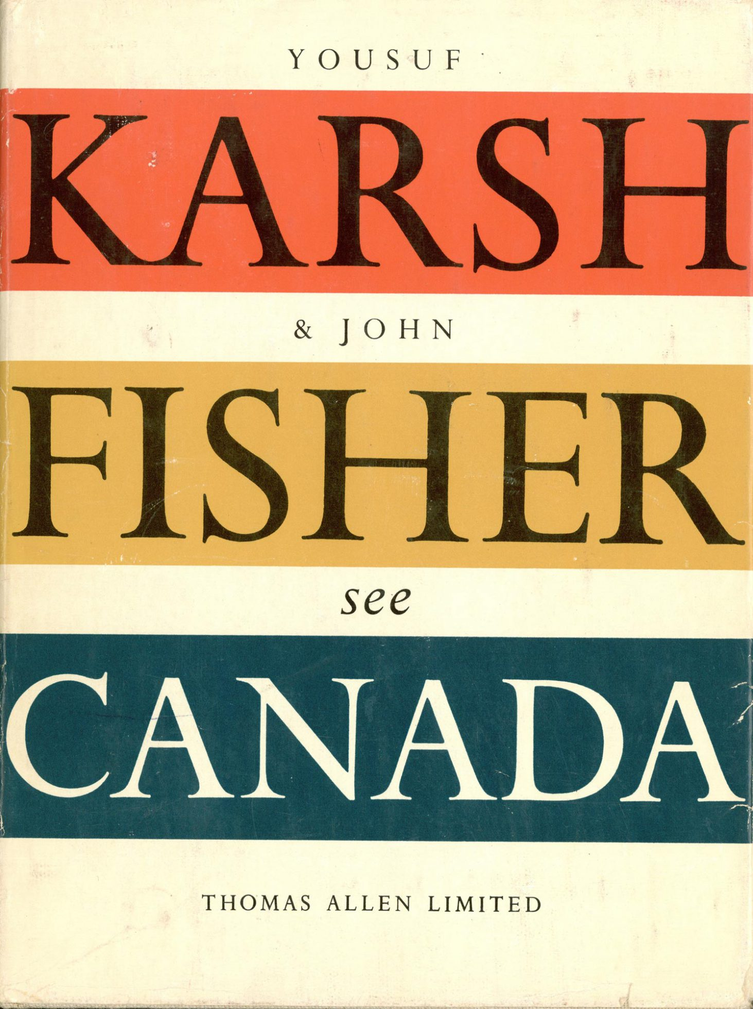 Yousuf Karsh and John Fisher See Canada