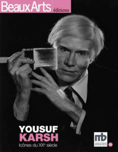 Yousuf Karsh: Icônes du XXe siècle