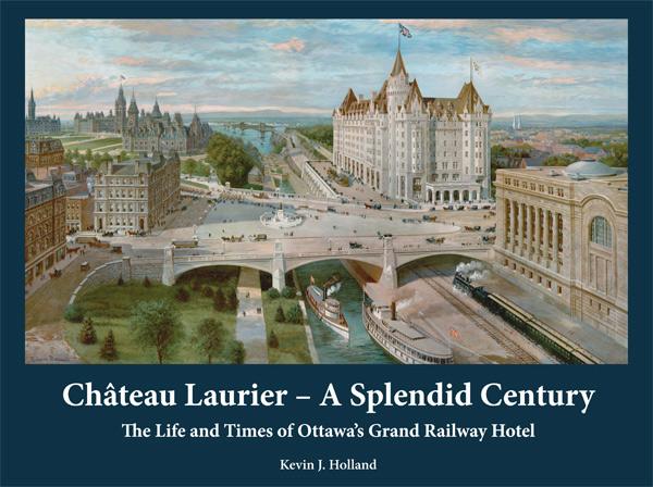 Chateau Laurier Splendid Century